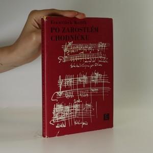 náhled knihy - Po zarostlém chodníčku