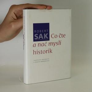 náhled knihy - Co čte a nač myslí historik