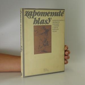 náhled knihy - Zapomenuté hlasy. Korespondence, deník. Nové záznamy a kresby z první světové války