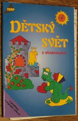 náhled knihy - Dětský svět z windowcolor
