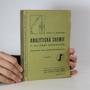 náhled knihy - Analytická chemie II. - Reakce a vlastnosti organických sloučenin