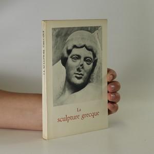 náhled knihy - La sculpture grecque