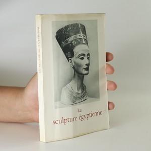 náhled knihy - La sculpture égyptienne