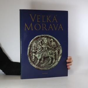 náhled knihy - Veľká Morava