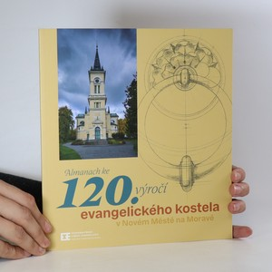 náhled knihy - Almanach ke 120. výročí evangelistického kostela v Novém Městě na Moravě