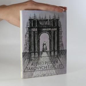 náhled knihy - Takových tisíc let. Antimýtus)
