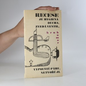 náhled knihy - Recese je hygiena ducha. Zvedá ventil, vypouští páru, netvoří ji (chybí strany viz stav)