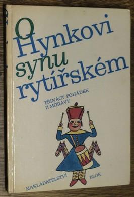 náhled knihy - O Hynkovi, synu rytířském : 13 pohádek z Moravy