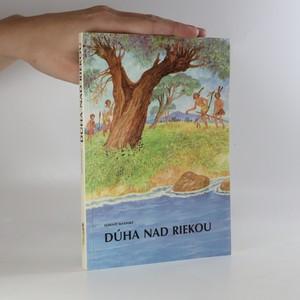 náhled knihy - Dúha nad riekou