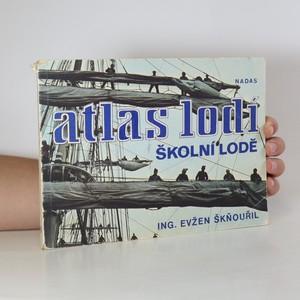 náhled knihy - Atlas lodí. 6. díl, Školní lodě