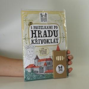 náhled knihy - S pastelkami po hradu Křivoklát