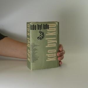 náhled knihy - Kdo byl kdo. Díl II. (počet nekontrolován)