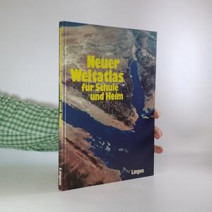 náhled knihy - Neuer Weltatlas fur Schuel und Heim