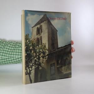 náhled knihy - Questo Ticino. Esplorazioni nel tempo e nello spazio. Fotografie di Vincenzo Vicari.