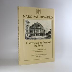 náhled knihy - Národní divadlo. Historie a současnost budovy