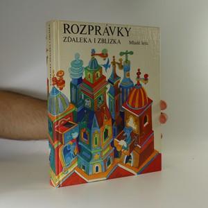 náhled knihy - Rozprávky zďaleka i zblízka
