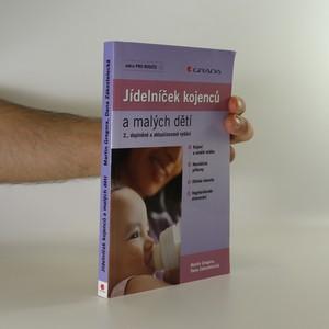 náhled knihy - Jídelníček kojenců a malých dětí. 2., doplněné a aktualizované vydání