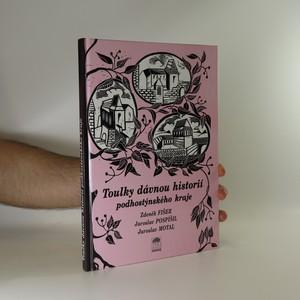 náhled knihy - Toulky dávnou minulostí podhostýnského kraje