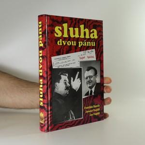 náhled knihy - Sluha dvou pánů (věnování autora)