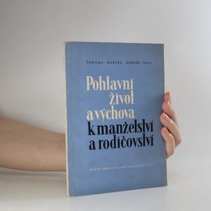náhled knihy - Pohlavní život a výchova k manželství a rodičovství