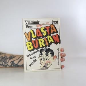 náhled knihy - Věc: Vlasta Burian. Monografie. Díl 1.