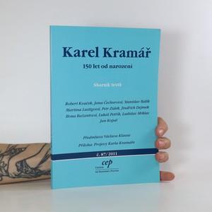 náhled knihy - Karel Kramář. 150 let od narození. Sborník textů