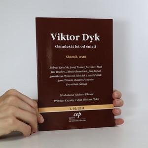 náhled knihy - Viktor Dyk. Osmdesát let od smrti. Sborník textů