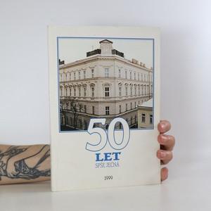 náhled knihy - 50 let. SPŠ Ječná