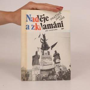 náhled knihy - Naděje a zklamání. Pražské jaro 1968