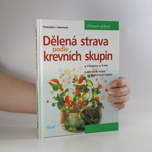 náhled knihy - Dělená strava podle krevních skupin