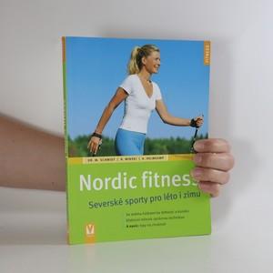 náhled knihy - Nordic fitness. Severské sporty na léto i zimu