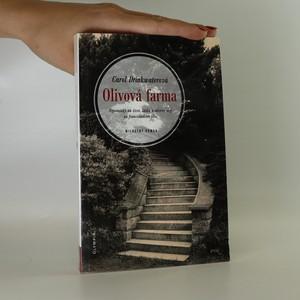 náhled knihy - Olivová farma. Vzpomínky na život, lásku a olivový olej na francouzském jihu : milostný román