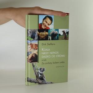 náhled knihy - Koala nikdy nepadá daleko od stromu aneb Za zvířaty kolem světa