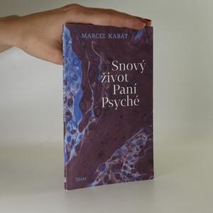 náhled knihy - Snový život Paní Psyché