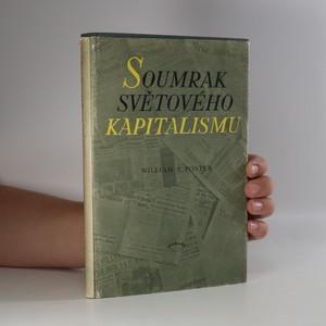 náhled knihy - Soumrak světového kapitalismu