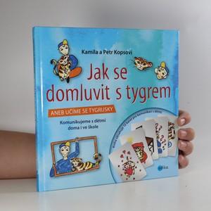 náhled knihy - Jak se domluvit s tygrem, aneb, Učíme se tygrijsky (včetně 12 kartiček - zkontrolováno, viz foto)