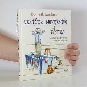 náhled knihy - Deníček moderního fotra aneb Proč by muži neměli mít děti