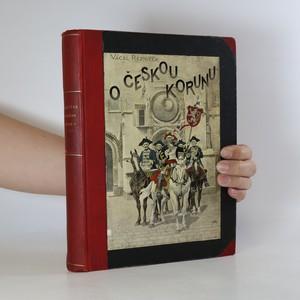 náhled knihy - O českou korunu
