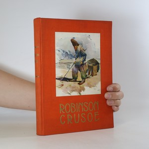 náhled knihy - Robinson Crusoe. Příhody dobrodružného jinocha na pustém ostrově