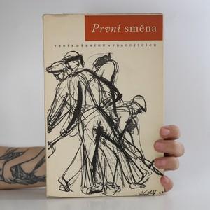 náhled knihy - První směna. Verše dělníků a pracujících