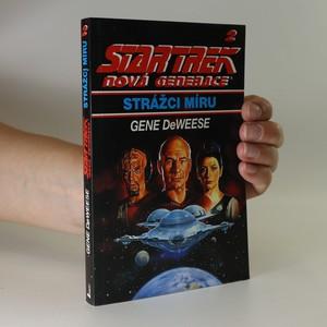náhled knihy - Star Trek nová generace. Strážci míru
