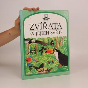 náhled knihy - Zvířata a jejich svět