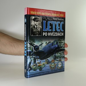 náhled knihy - Letec po hvězdách. Válečný deník Jana Gellnera, legendy RAF a RCAF