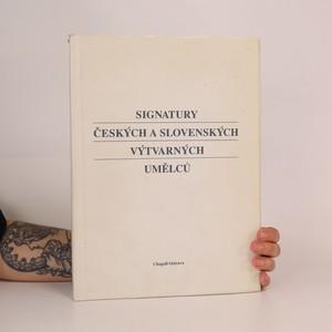 náhled knihy - Signatury českých a slovenských výtvarných umělců