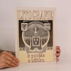 náhled knihy - Litografie k potěše a užitku