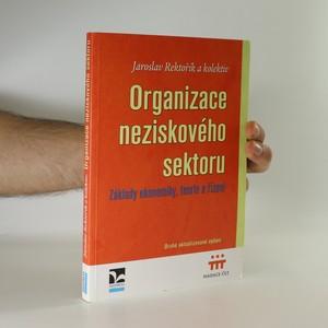 náhled knihy - Organizace neziskového sektoru. Základy ekonomiky, teorie a řízení