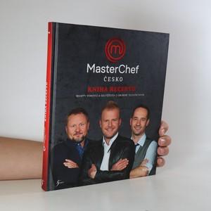 náhled knihy - MasterChef Česko. Kniha receptů