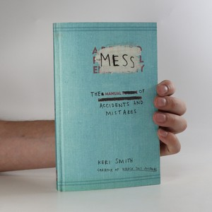 náhled knihy - Mess. The manual of accidents and mistakes