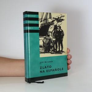 náhled knihy - Zlato na Espaňole