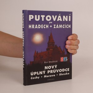 náhled knihy - Putování po hradech a zámcích. Nový úplný průvodce. Čechy, Morava, Slezsko